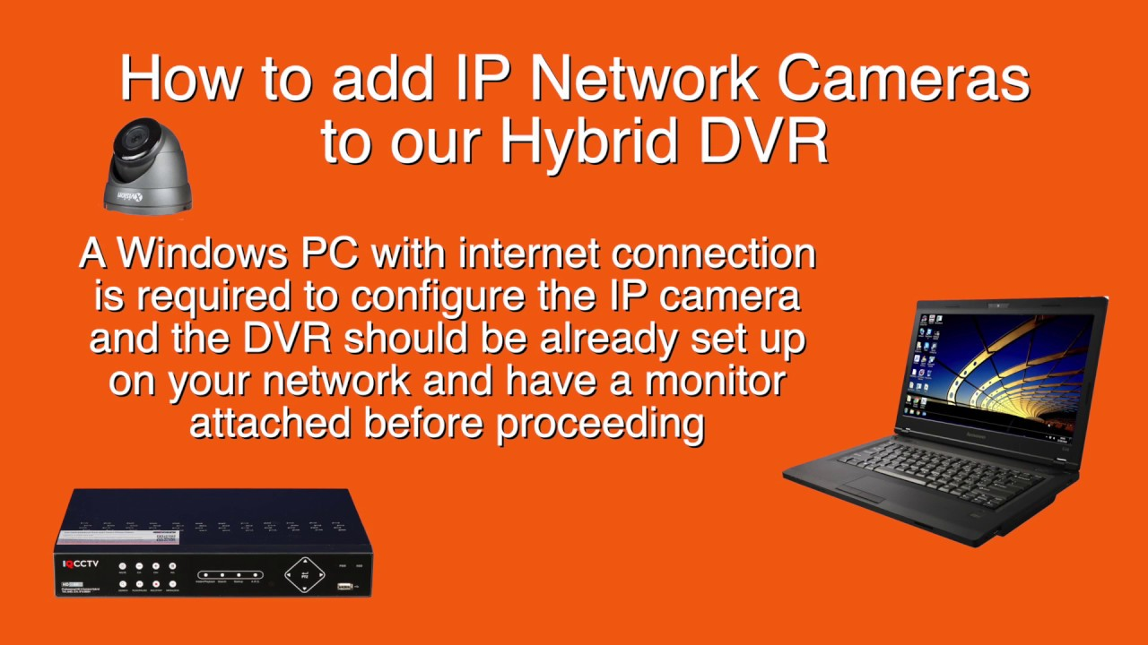 Adding IP Cameras to Hybrid DVRs