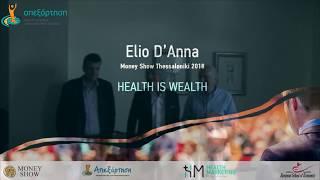 Elio D'Anna - Health is Wealth