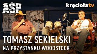 Retransmisja ASP - Tomasz Sekielski - 13. Przystanek Woodstock