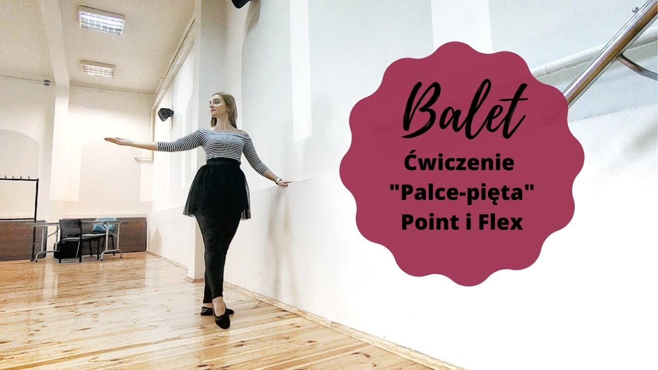 """Ćwiczenie """"palce - pięta"""" point i flex - balet dla dzieci Lublin"""