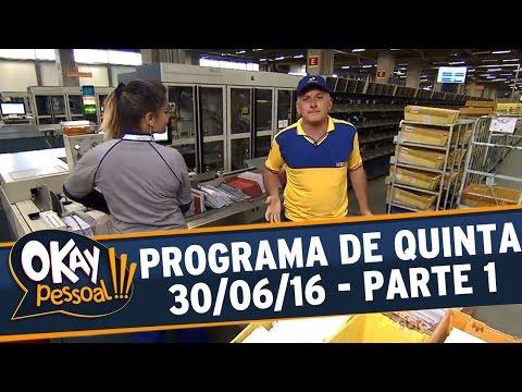 Okay Pessoal!!! (30/06/16) - Quinta - Parte 1