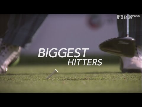 European Tour's Top 10 Biggest Hitters