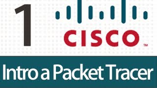 tutorial packet tracer 1 introduccion a cisco packettracer