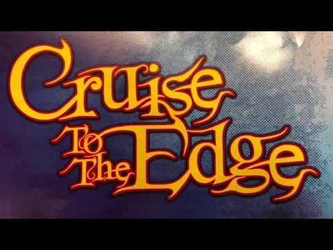 Cruise to the Edge 2018 (5 Hour Long Video)