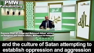 "Abbas' advisor: Islam's religious war to destroy Israel has begun, Israel is the ""culture of Satan"""