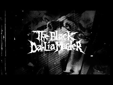 "The Black Dahlia Murder ""Grind 'Em..."