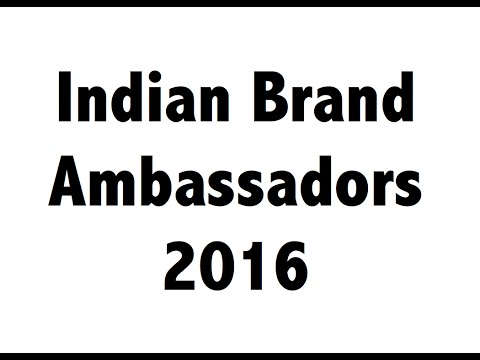 Brand Ambassadors 2016 - January to August - Current Affairs 2016