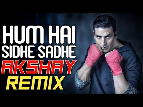 Hum Hai Sidhe Sadhe Akshay Akshy - Dj Rma || DJ's OF MUMBAI ||