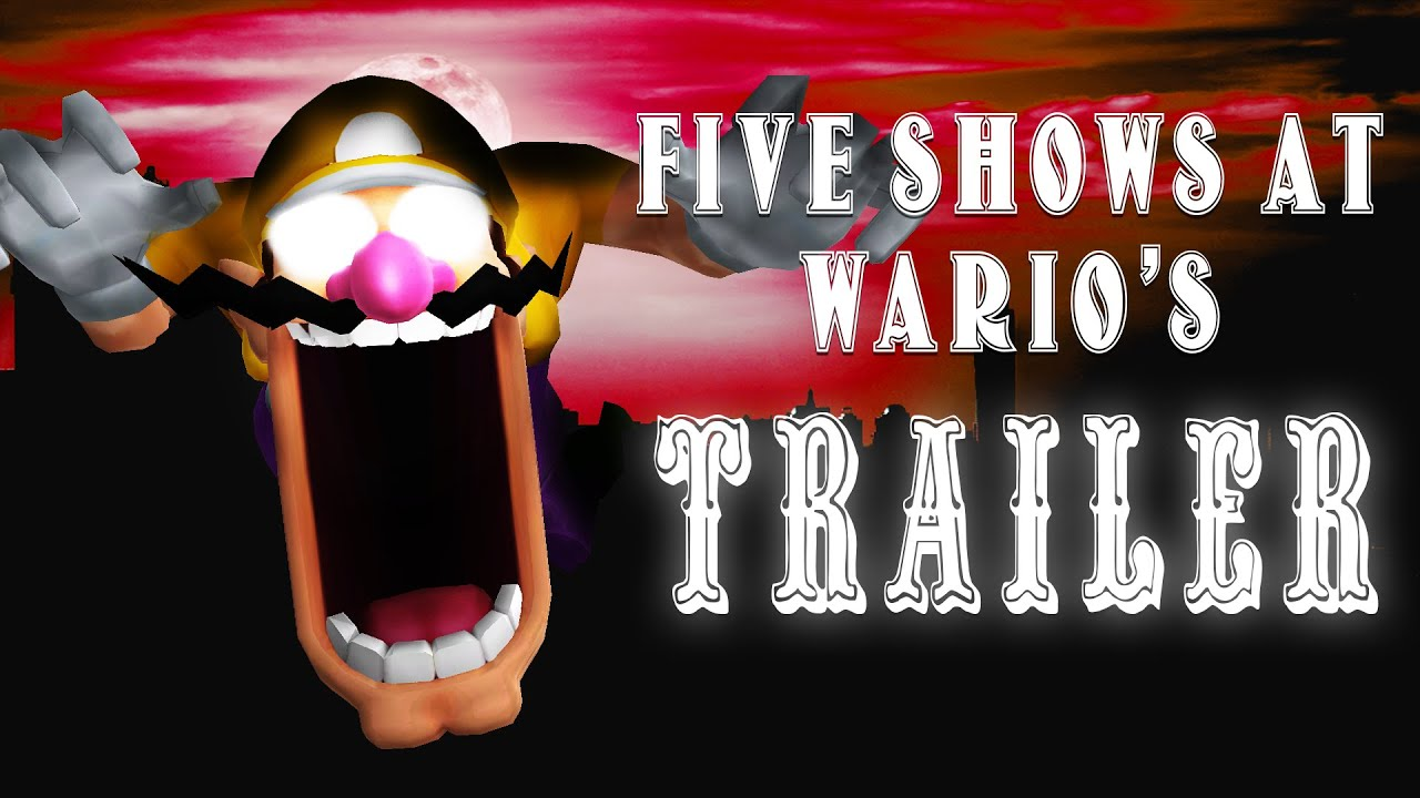Five Shows at Wario's - Trailer