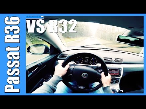 POV: VW Passat R36 vs Golf 5 R32