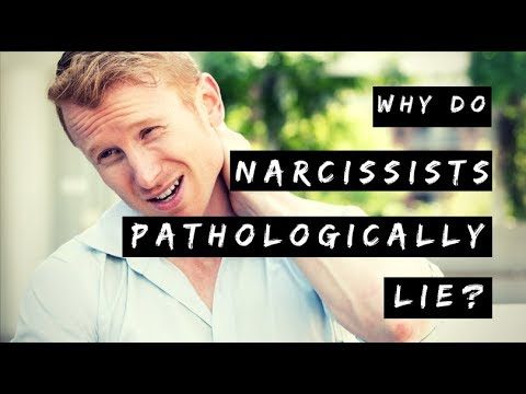Why Do Narcissists Pathologically Lie?