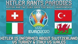 Hitler is informed about Switzerland vs Turkey | Italy vs Wales