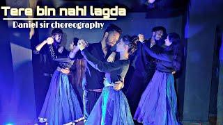 Tere bin nahi lagda | Daniel sir choreography | simmba | dance cover