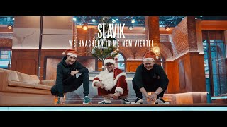 SLAVIK - WEIHNACHTEN IN MEINEM VIERTEL (Official Video) prod. by VIZE