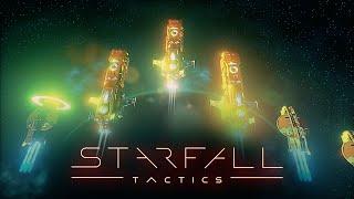 Starfall Tactics - Space Wargame Development 101