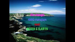 Kevin Susanto & Karyn Susanto - Aku Bahagia - Aduh Senangnya (KARAOKE)