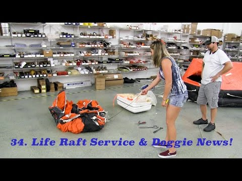 34. Lazy Gecko Sailing - Life Raft Service & Doggie News!