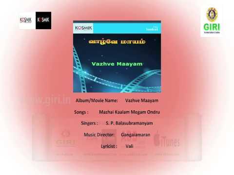 01 Mazhai Kaalam Megam Ondru - Vazhve Maayam - S P Balasubramaniam - Vani Jairam - Vaali