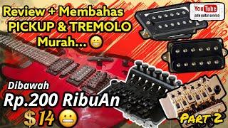 Review TREMOLO KW dan PICKUP GITAR MURAH    adin guitar service