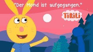 Der Mond ist aufgegangen | TiRiLi -Schlaflieder vorsingen und schnell einschlafen
