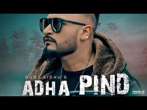 Abha pind ( full song ) gurj sidhu latest Punjabi song