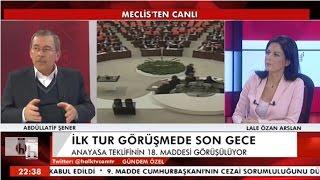 GÜNDEM ÖZEL ABDÜLLATİF ŞENER 2. BÖLÜM 15 01 2017