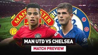 Greenwood Deserves To Start! | Man United vs Chelsea | Match Preview