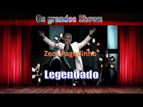 Zeca Pagodinho- 5 315 - Deixxa a vida me levar - com letra