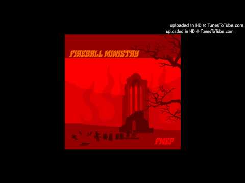Fireball Ministry -