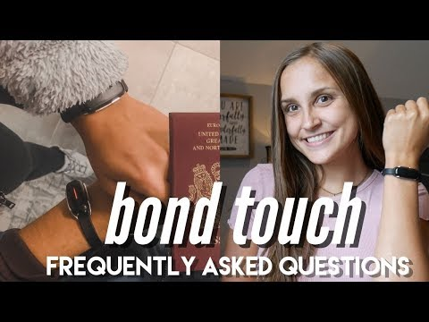 BOND TOUCH Frequently Asked Questions