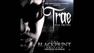 Trae Tha Truth - Tha Blackprint (THE WHOLE MIXTAPE)
