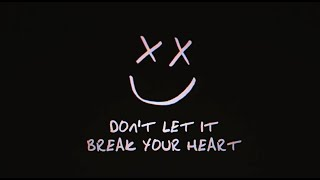 Louis Tomlinson - Don't Let It Break Your Heart (Official Lyric Video)