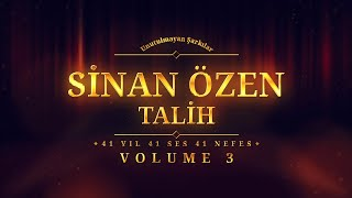 Sinan Özen - Talih - (Official Audio)