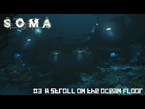 Soma #3 A stroll on the ocean floor