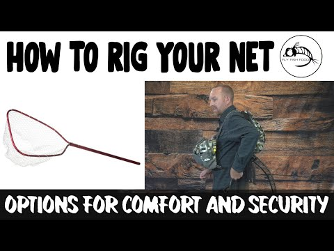 Fly Fishing 101: How To Rig Your Net