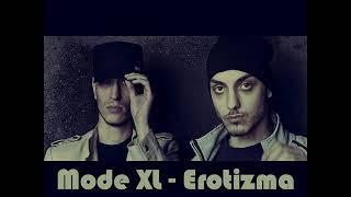 Mode XL - Erotizma (Diss)