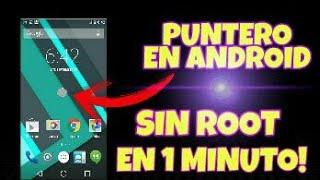 Como activar el puntero en android sin root   ACTUALIZADO