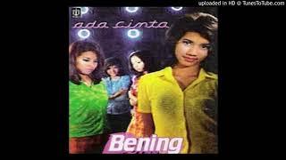 Bening - Ada Cinta - Composer : Yovie Widianto 1997 (CDQ)