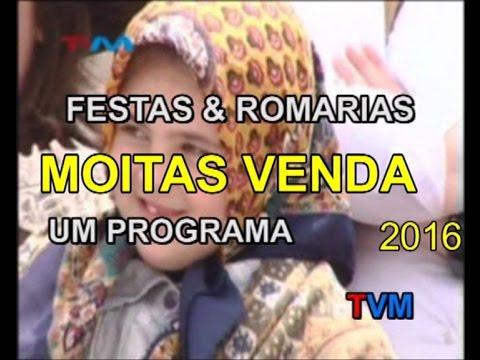 MOITAS VENDA - 2016 -  FESTAS & ROMARIAS