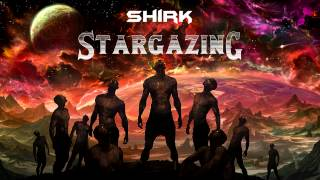 Shirk - Stargazing