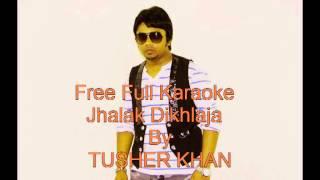 Himesh reshammiya Jhalak Dikhlaja Full Karaoke F:t Tusher khan
