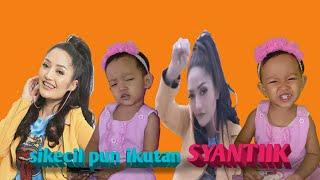 Syantik Siti Badriah sikecilpun ikutan syantiik