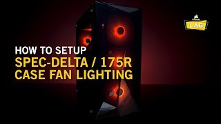 The CORSAIR SPEC-DELTA and 175R both feature 12V RGB fan lighting t...