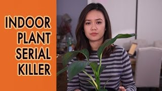 Indoor Plant Serial Killer