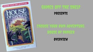Choose Your Own Adventure: House Of Danger - Overview