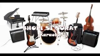 BHOLI SI SURAT - Karaoke Hindi