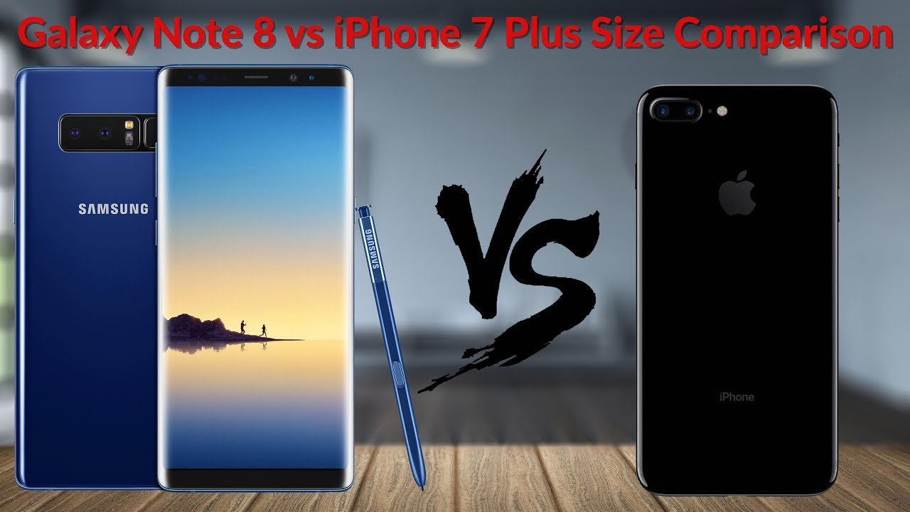 galaxy note 4 size vs iphone 7 plus