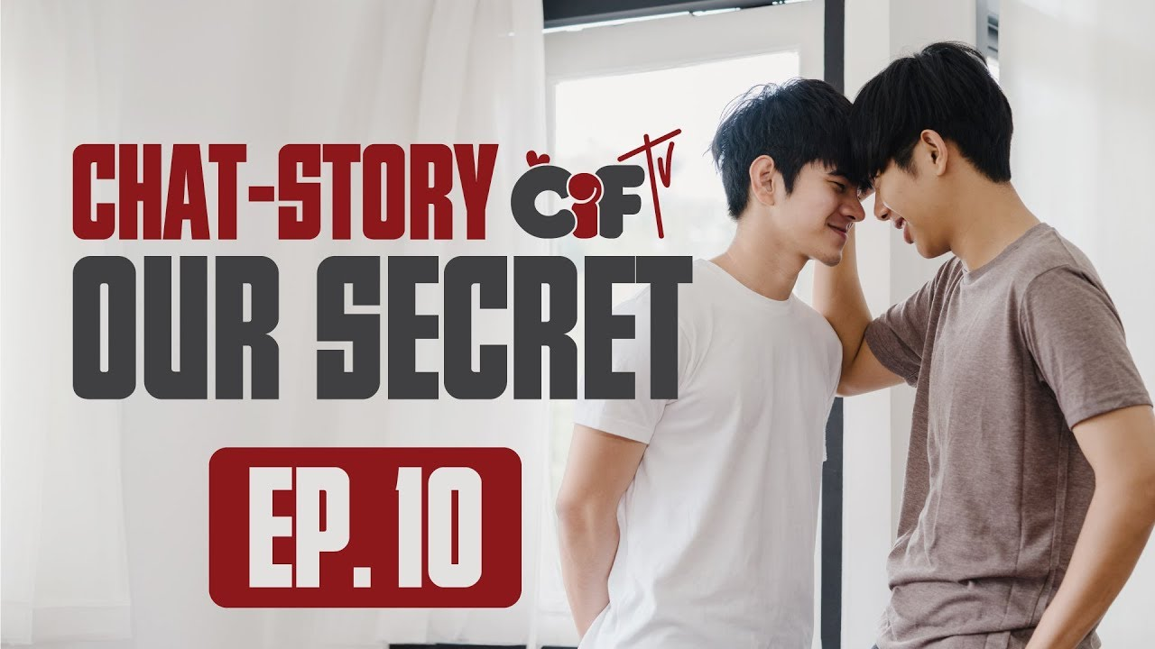 Boy-Love Series | EP 10 | OUR SECRET | EngSub | Official