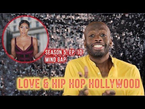 Love & Hip Hop Hollywood | Season 5 Ep. 10 | Mind the Gap