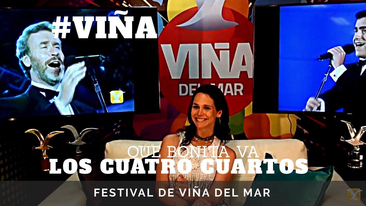 Los Cuatro Cuartos - Que Bonita Va/ Festival de Viña, lo mejor de la ...